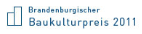 brandenburgischer baukulturpreis 2011 -  Kategorie UMBAU
